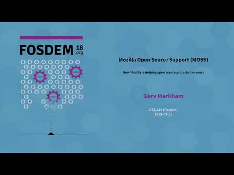 Mozilla Open Source Support (MOSS) How Mozilla is helping open source projects like yours