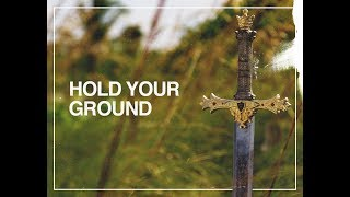 Hold Your Ground - Pastor Mark Sims
