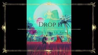 K 391 Drop It Ultramastered Roy10 Remix