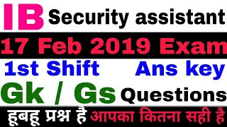 Answer Key IB SECURITY ASSISTANT EXAM 17 FEB 2019 1st Shift || GK Questions in Hindi asked in exam