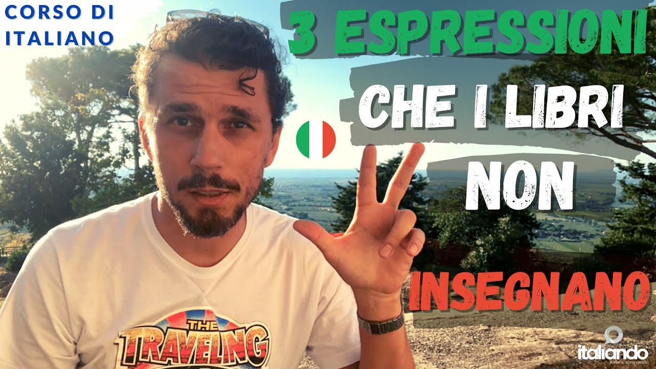 3 espressioni idiomatiche che i libri non insegnano - Corso di italiano per stranieri