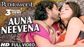 Rudhramadevi Video Songs | Auna Neevena Full Video Song | Allu…