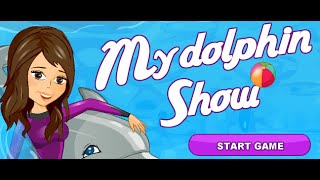 My Dolphin Show Full Gameplay Walkthrough