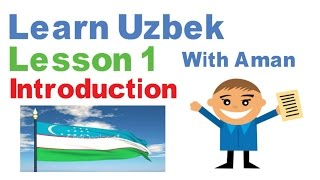 Learn Uzbek With Aman- LESSON 1--Introduction