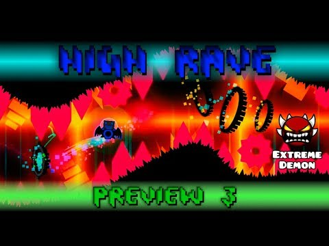 My part in High Rave (UPCOMING EXTREME DEMON) | Geometry Dash 2.11