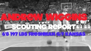 Andrew Wiggins Video Scouting Report by Rafael Barlowe