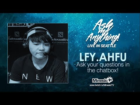 Ask Me Anything Live in Seatle  LFY.Ahfu  The International 7 Dota 2 Championship  PH Coverage