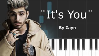 "Zayn - ""It's You"" Piano Tutorial - Chords - How To Play - Cover"