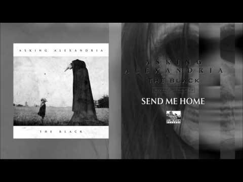 Asking Alexandria - Send Me Home mp3