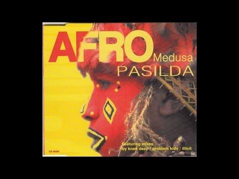 Afro Medusa - Pasilda (Knee Deep Radio Edit)