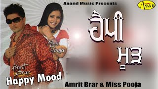 Happy Mood Amrit Brar & Miss Pooja [ Official Video ] 2012 - Anand Music