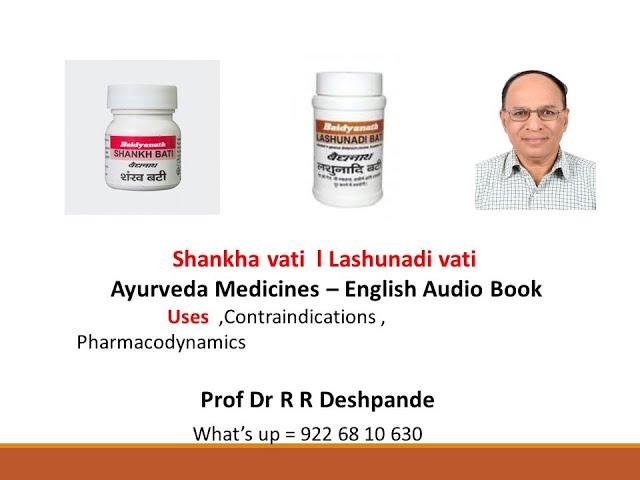 Shankha vati & Lashunadi Vati