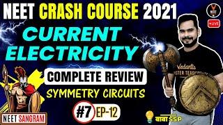 Current Electricity Class 12 One Shot #7 | Crash Course NEET 2021 | NEET Physics | Sachin sir