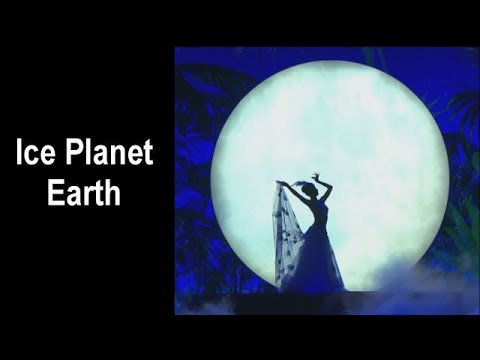 Ice Planet Earth