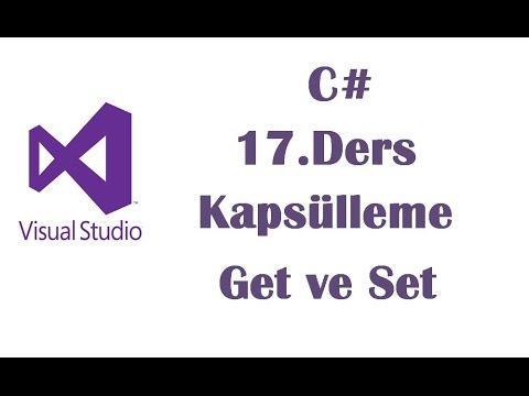 C# 17.Ders - Kapsülleme Encapsulation (Get ve Set)