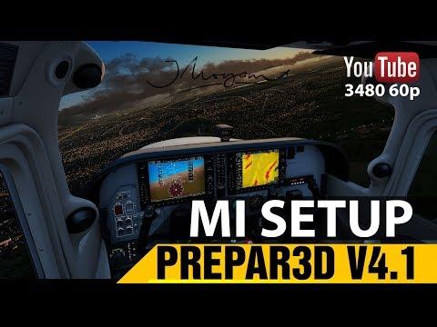 [4k] PREPAR3D V4.1 Mi SETUP DE PC  [4k]