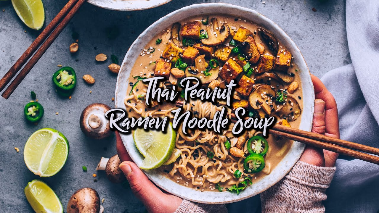 Thai Peanut Ramen Noodle Soup - vegan * Recipe