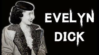 The Dark & Disturbing Case Of Evelyn Dick