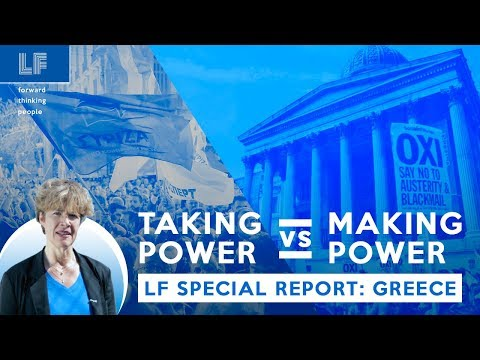 SPECIAL REPORT: GREECE - Taking Power vs Making Power