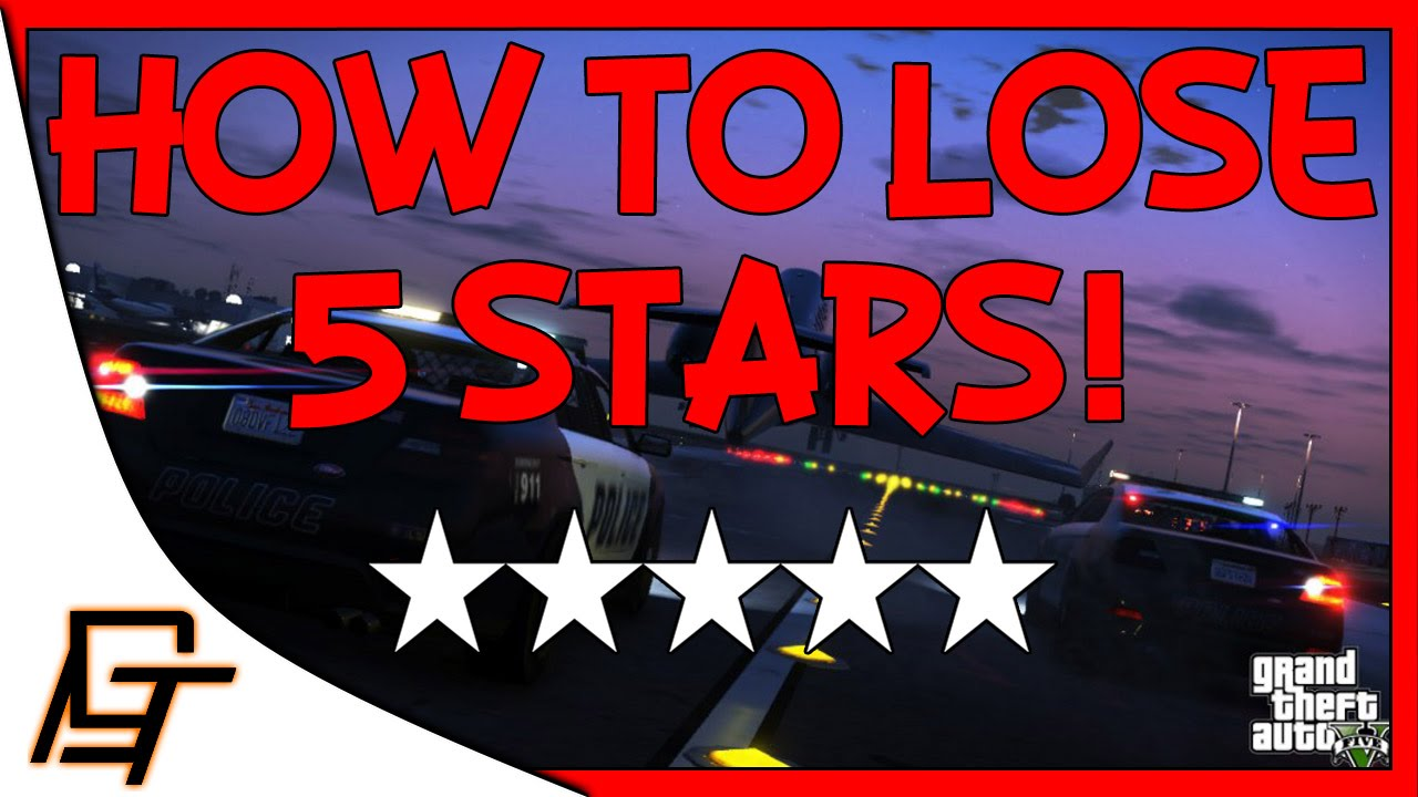 how to get 5 stars easily in gta v