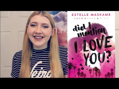Did I Mention I Love You? by Estelle Maskame   BOOKTALK