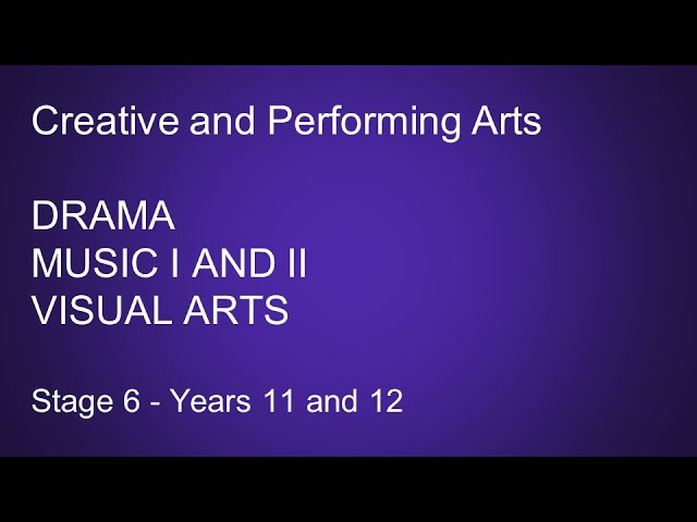Creative and Performing Arts Stage 6