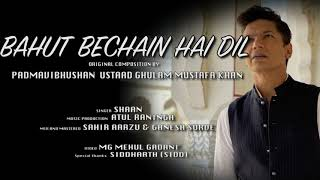 Bahut Bechain hai Dil - Shaan Mp3 Song Download