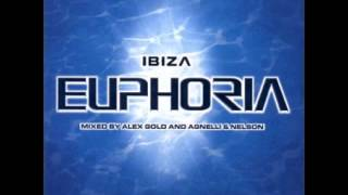 Ibiza Euphoria Disc 2.11. Agnelli and Nelson - Embrace (New York mix)