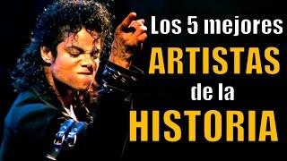 LOS 5 MEJORES ARTISTAS DE LA HISTORIA