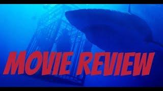 47 Meters Down (2017) Movie Review