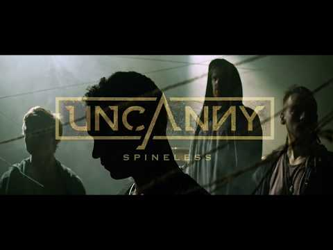 Uncanny - Spineless (Official Music Video)