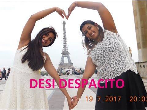 Desi Despacito!| ft Nashe Si Chad Gaye| Sisters Trip to France
