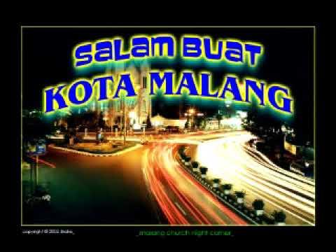 Kharisma Alam - Salam Buat Kota Malang