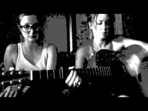 Sisters Heidi Renee and Hannah Fairlight Cover Gillian Welch's