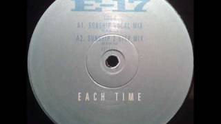 E-17 - Each Time (Sunship Vocal Mix)(TO)