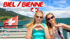 Biel/Bienne Switzerland - Discover The Heartland of Swiss Watch Making   90+ Countries With 3 Kids