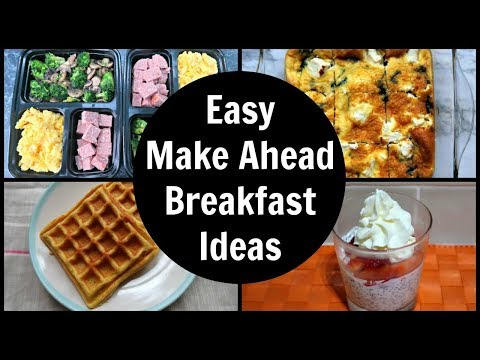 Easy Make Ahead Breakfast Ideas For The Week