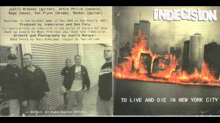 Indecision - To live and die in New York City (Full Album)