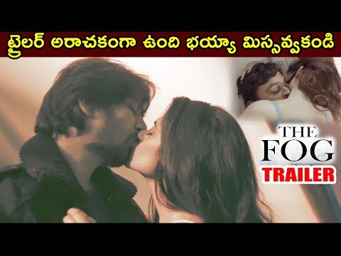 The Fog Theatrical Trailer    The Fog Telugu Movie Trailer    The Fog Movie Official Trailer    2018