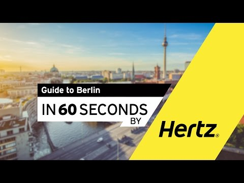 Hertz in 60 seconds – A Guide to Berlin