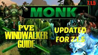 Repeat youtube video [Patch 7.1.5] Windwalker Monk DPS Guide