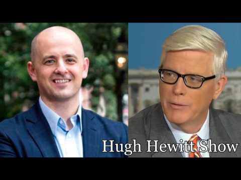 Presidential Hopeful Evan McMullin - Full Interview on The Hugh Hewitt Show | 8/9/16