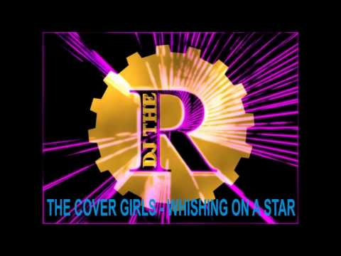 The Cover Girls - Whishing on a star (12