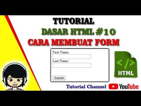 Tutorial Dasar Html #10 - Cara Membuat Form Pada HTML