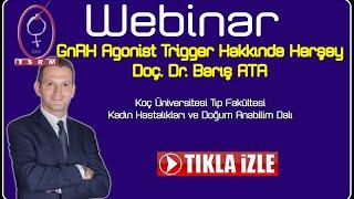 GnRH Agonist Trigger Hakkında Herşey - Dr Barış Ata