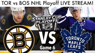 Maple Leafs vs Bruins NHL Playoff Game 6 LIVE STREAM! (Round 1 Stanley Cup Series TOR/BOS Reaction)