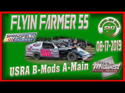 S03E417 USRA B-Modified Racing A-Main Flyin Farmer 55 Springfield Raceway 08 17 2019  Dirt Track