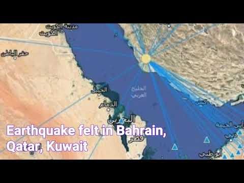 Earthquake felt in Bahrain, Qatar, Kuwait today    earthquake today 19 April 2018 Bahrain Qatar Kuwa