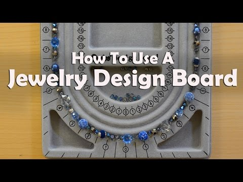 How To Make Jewelry: How To Use A Jewelry Design Board