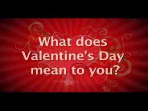 Fesselnd What Does Valentineu0027s Day Mean To You?